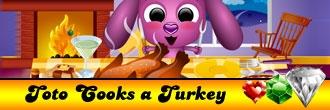 Toto Cooks a Turkey
