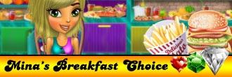 Mina\'s Breakfast Choice