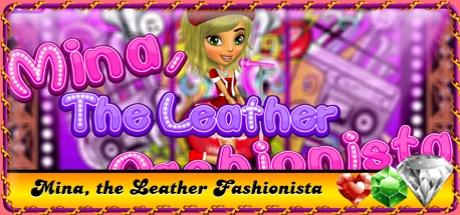 Mina, the Leather Fashionista